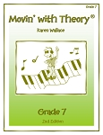 Grade 7 Movin' with Theory - By Karen Wallace: Music Theory Workbook